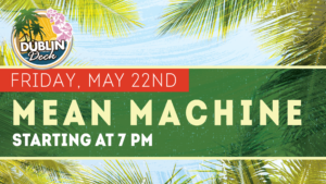 flyer for live music with mean machine on may 22nd at 7pm