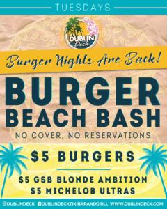 Tuesday Night Burger Beach Bash