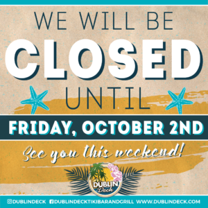 We Will Be Closed until Friday, October 2nd