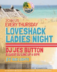 Loveshack Ladies Night, Thursday