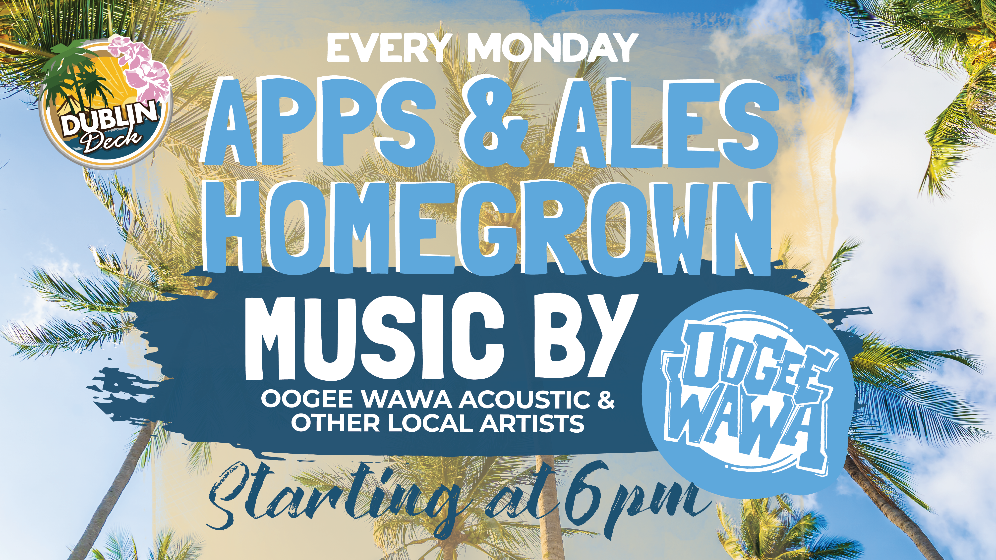 Live Music with Oogee Wawa Every Monday