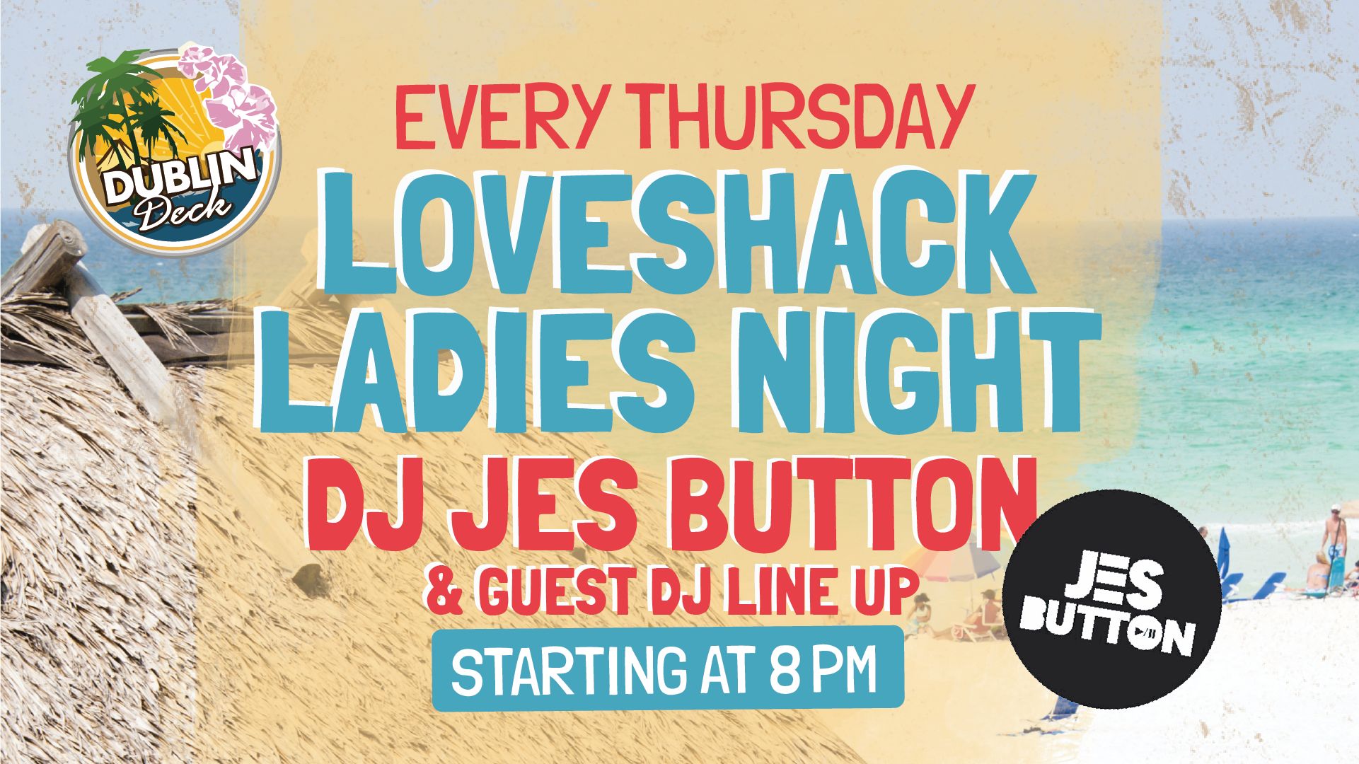 Music by DJ Jes Button every Thursday at 8:00 PM