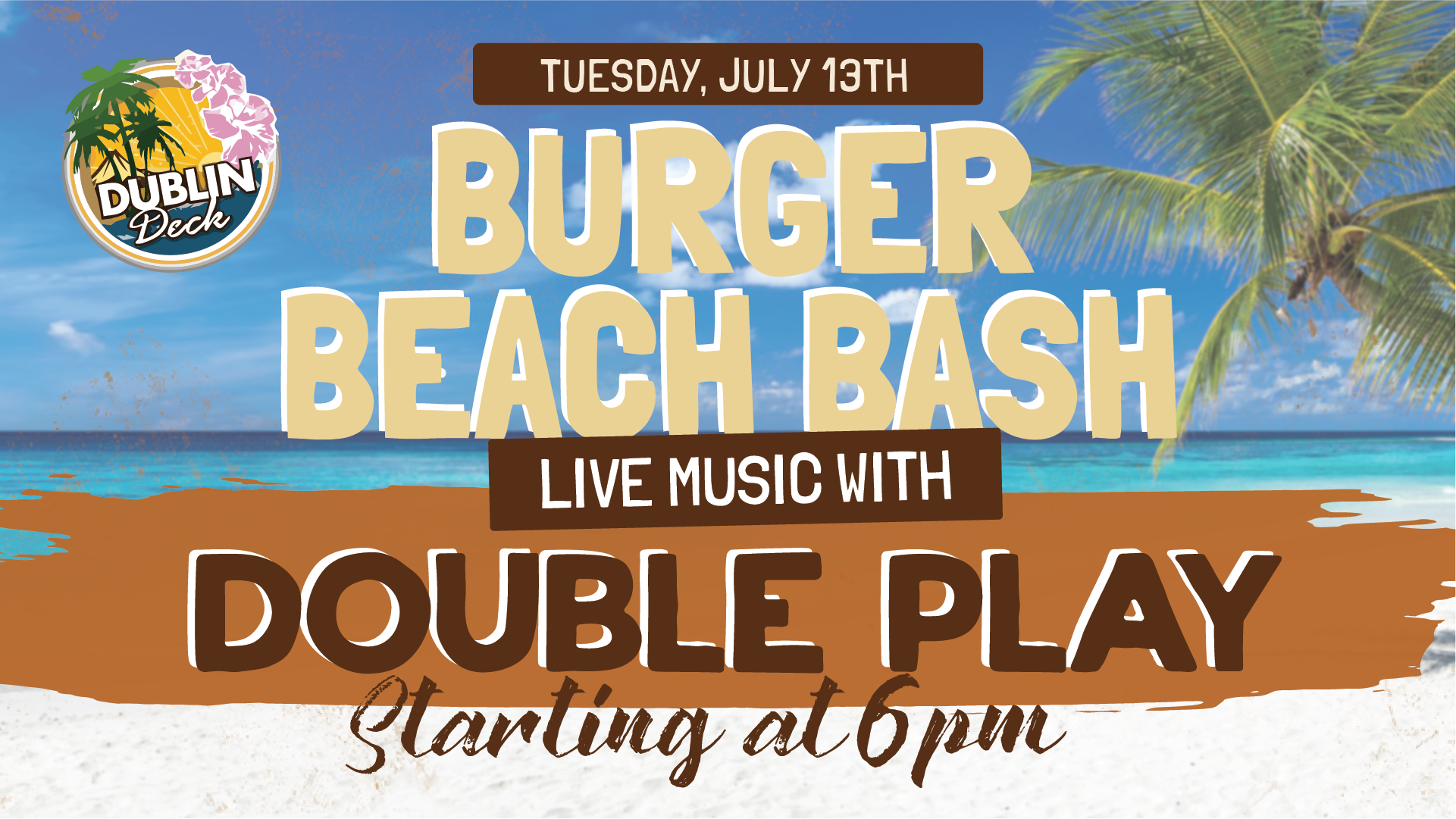 Tuesday July 13th with Double Play 6:00 PM