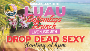 Sunday July 18th with Drop Dead Sexy 4:00 PM