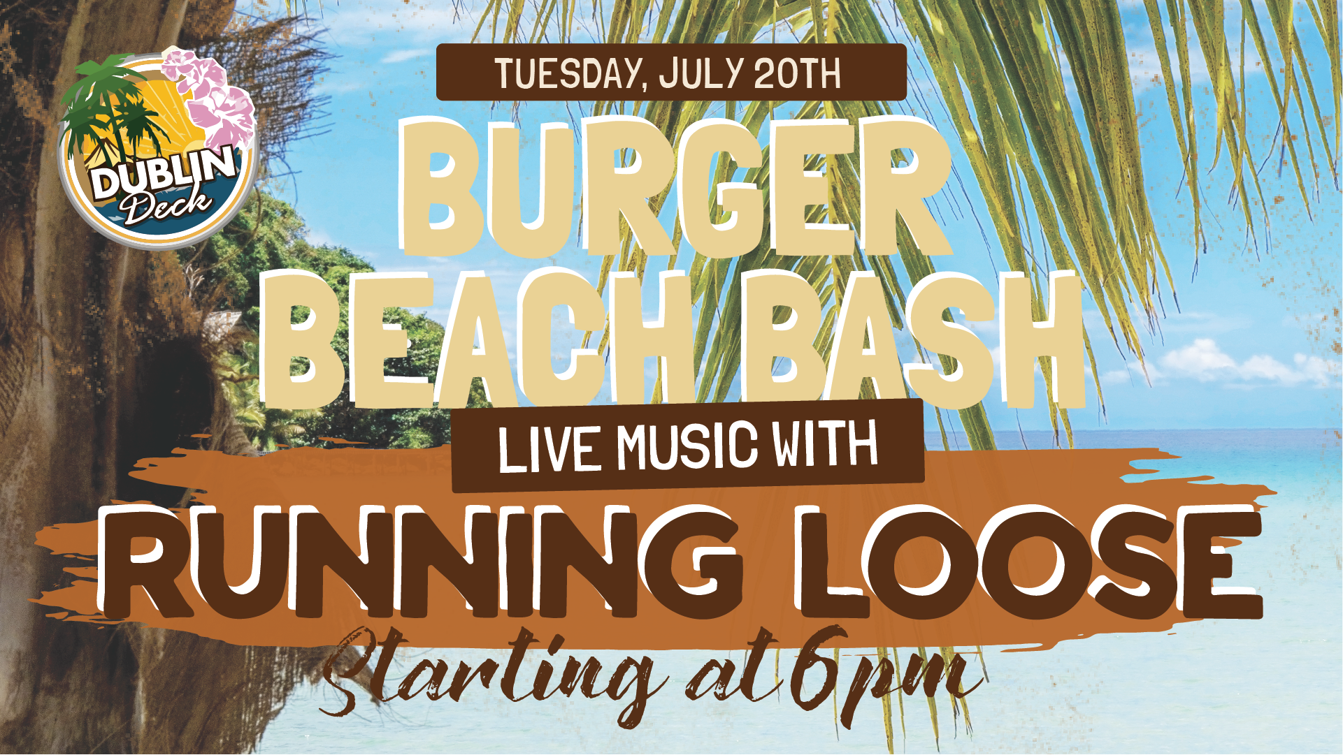 Tuesday July 20th with Running Loose 6:00PM