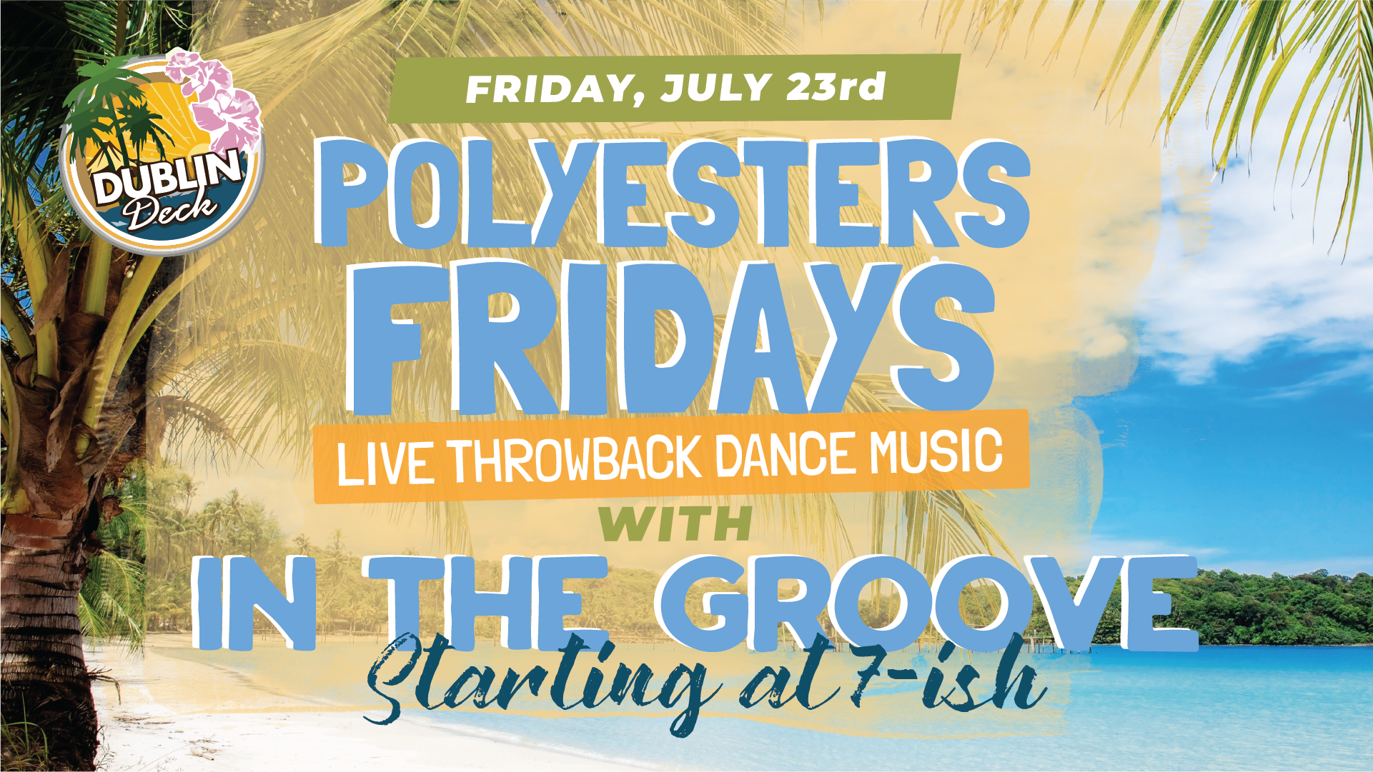 Friday July 23rd with In The Groove 7:00 PM