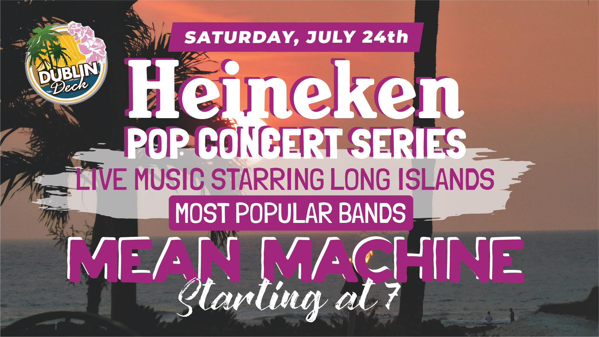 Saturday July 24th with Mean Machine 7:00 PM