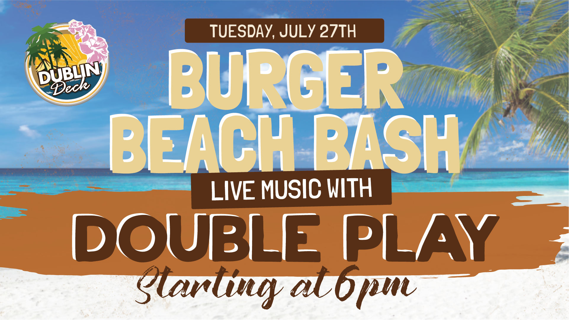 Tuesday July 27th with Double Play 6:00 PM
