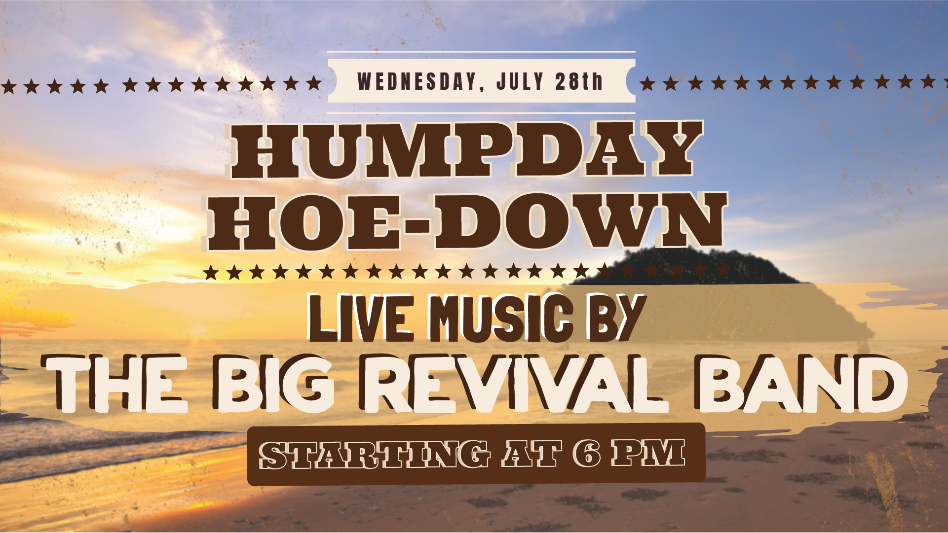 Wednesday July 28th with The Big Revival Band 6:00 PM