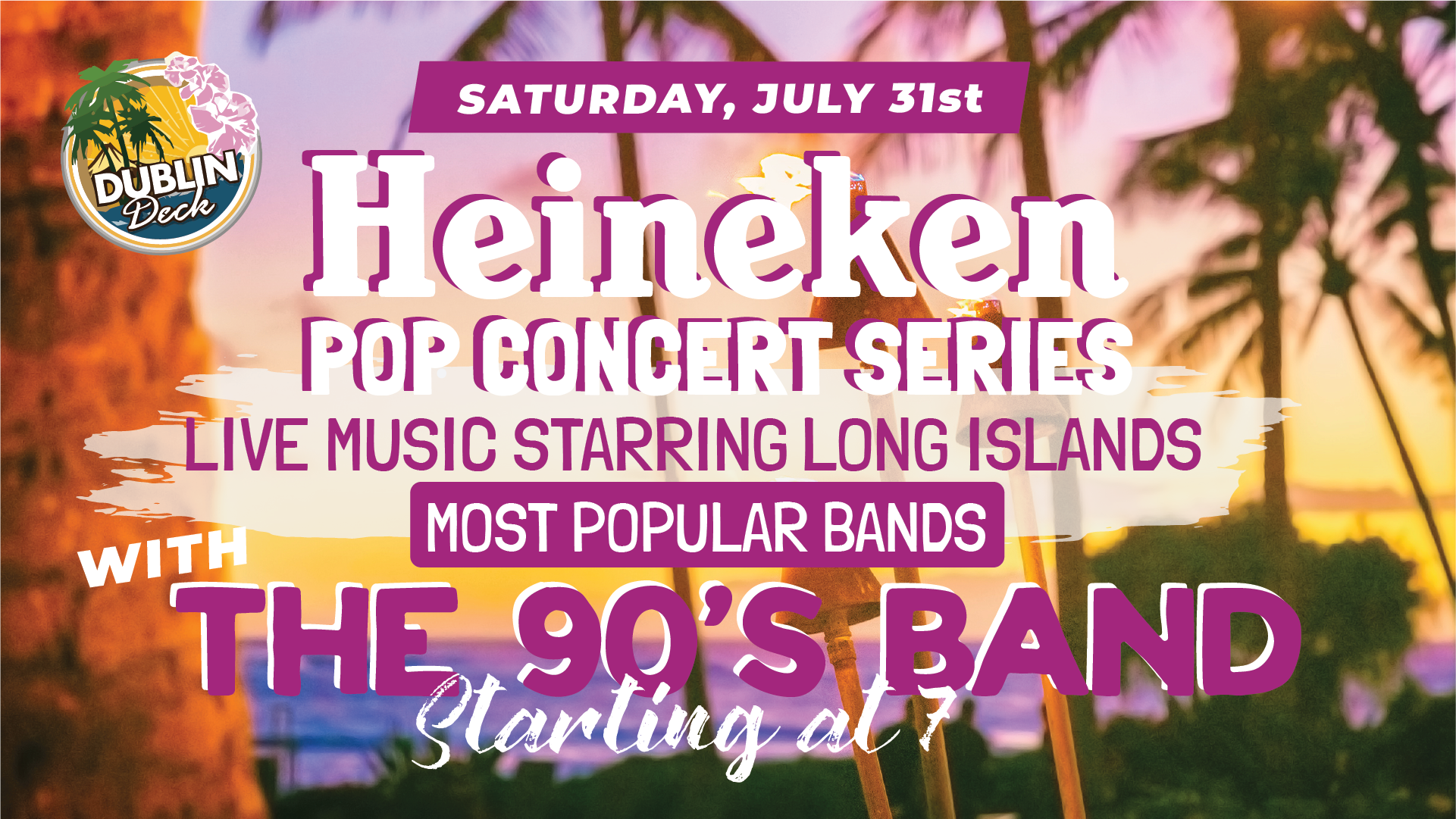 Saturday July 31st with The 90's Band 7:00 PM