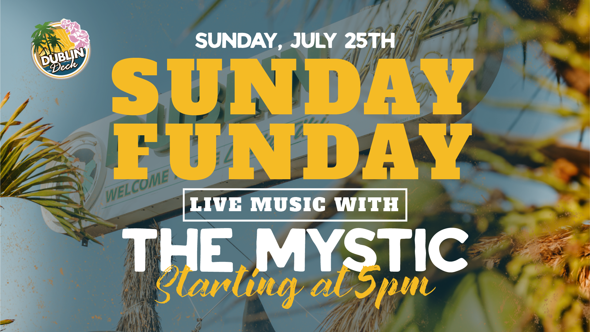 The Mystic on July 25th